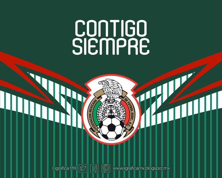 @Selección Mexicana #ContigoSiempre #LigraficaMX #DiseñoYFútbol #Wallpaper