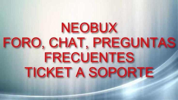 Neobux-Foro-Chat-Preguntas Frecuentes-Tickets a Soporte|Como solucionar cualquier tipo de problema Derrota la Crisis Afiliados: (En construccion) Registro en...
