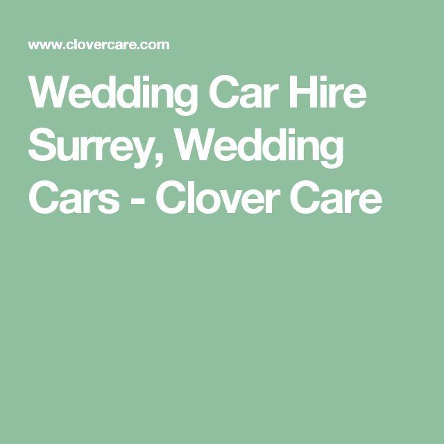 Wedding Car Hire Surrey, Wedding Cars - Clover Care