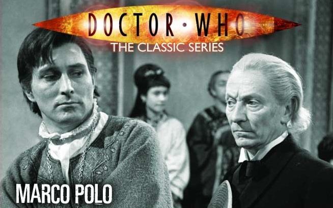 Doctor Who | Série Clássica: Marco Polo (Arco #4, 1ª Temporada)