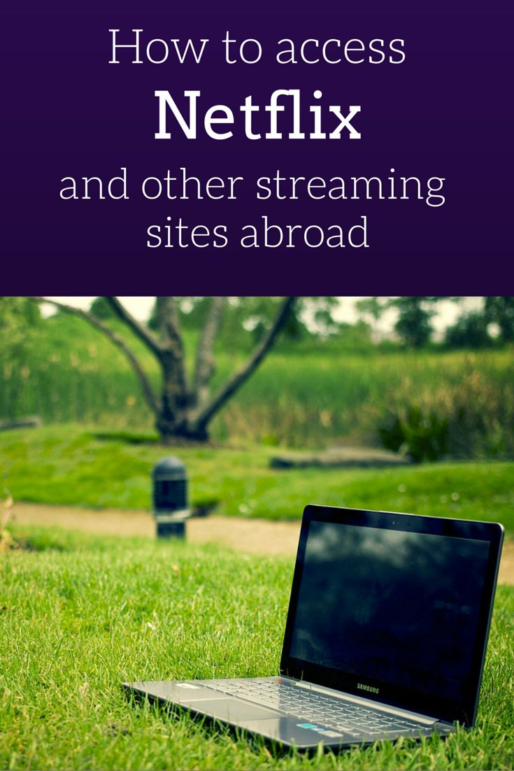 How to use sites like Pandora, Hulu, Netflix, and more while you're abroad. Don't miss any football or baseball games or the latest season of your favorite Netflix show.