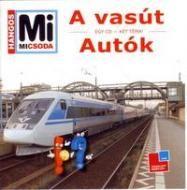 Marci fejlesztő és kreatív oldala: Mi micsoda-A vasút-Autók- hangoskönyv