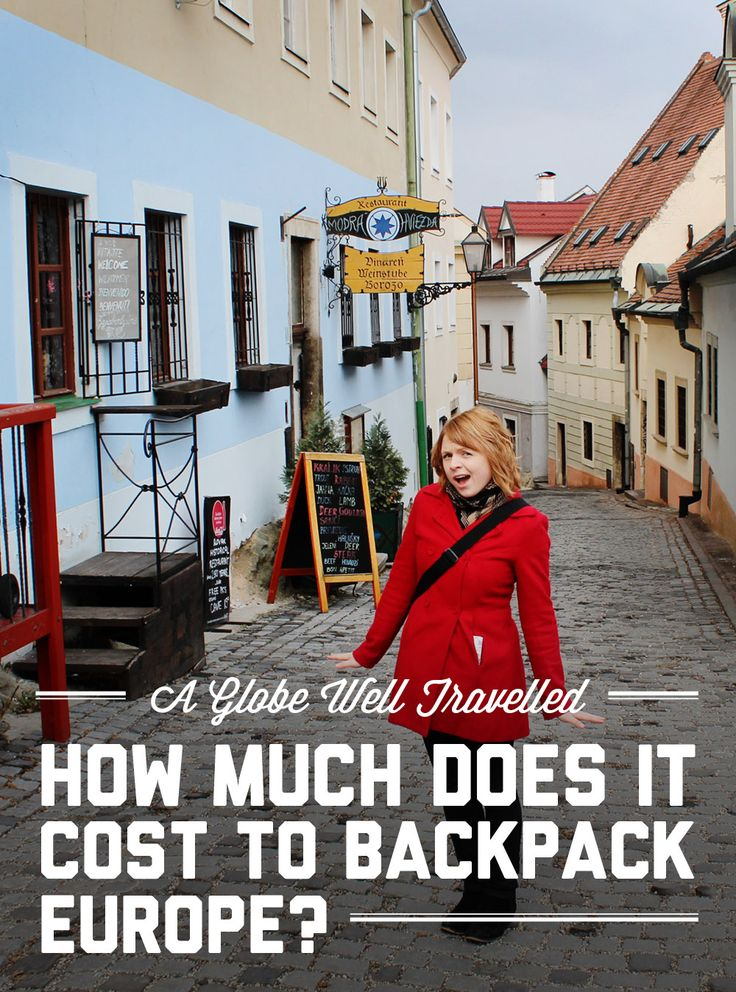 How much does it cost to backpack Europe? Find out at A Globe Well Travelled