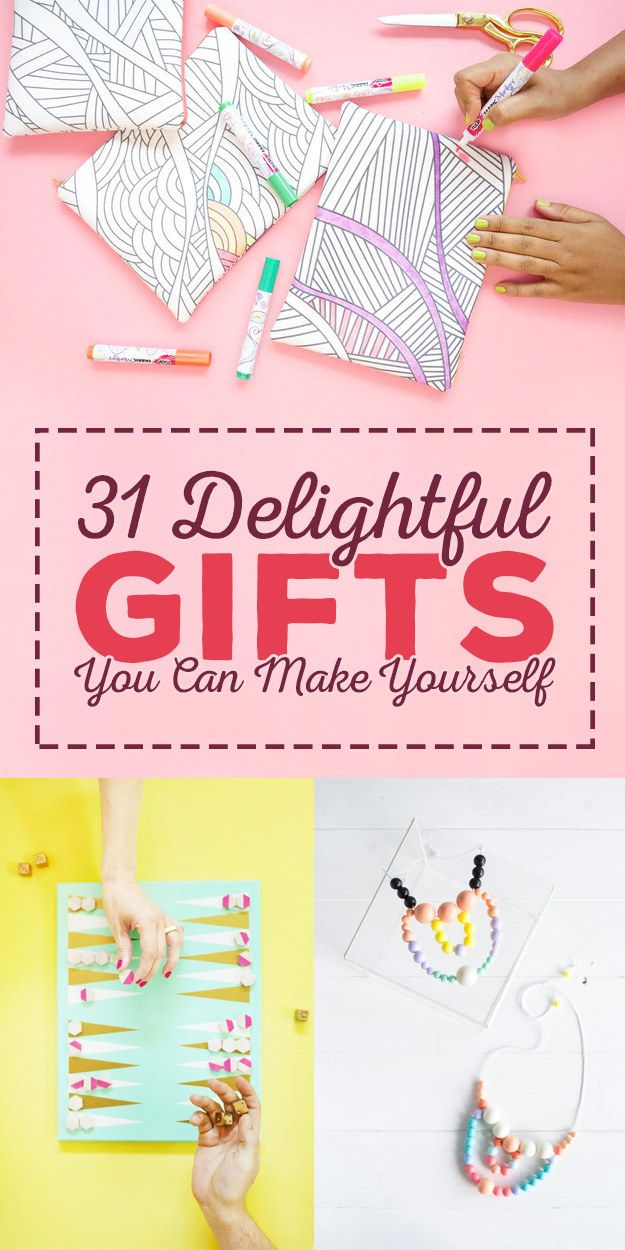 31 Ridiculously Delightful Gifts You Can Make Yourself