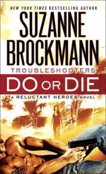 Do or Die Suzanne Brockmann a good book