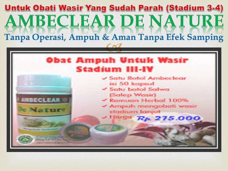 http://youtu.be/TFtJhwSzE3g  _Solusi ampuh mengobati wasir / ambeien, dengan Obat  Wasir Herbal Ambeclear, dijamin aman tanpa efek samping,  Untuk informasi lebih lanjut obat khusus Wasir : SMS/Telp : 082326813507