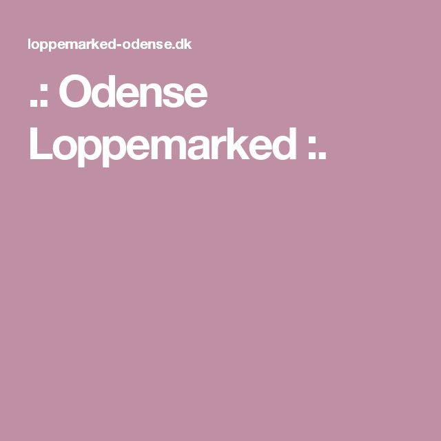 .: Odense Loppemarked :.