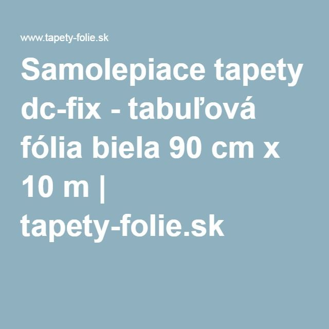Samolepiace tapety dc-fix - tabuľová fólia biela 90 cm x 10 m | tapety-folie.sk