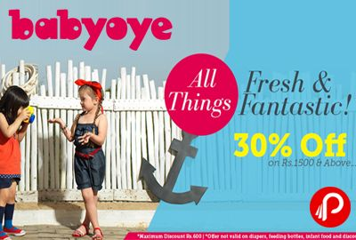 Babyoye Fresh & Fantastic offers Flat 30% Off on Baby Clothes & Accessories purchasing on Rs.1500 & Above, Valid till 31-01-2016, Max Discount Rs. 600, Not valid on Diapers, Feeding essentials, infant food and Discounted Products. Clothes, Nursery & Home, Toys, Accessories, Shoes & More, Feeding & Nursing, Back To School, Baby Gear, Diapers, Wipes & Bags, Maternity, Bath & Skin Care…