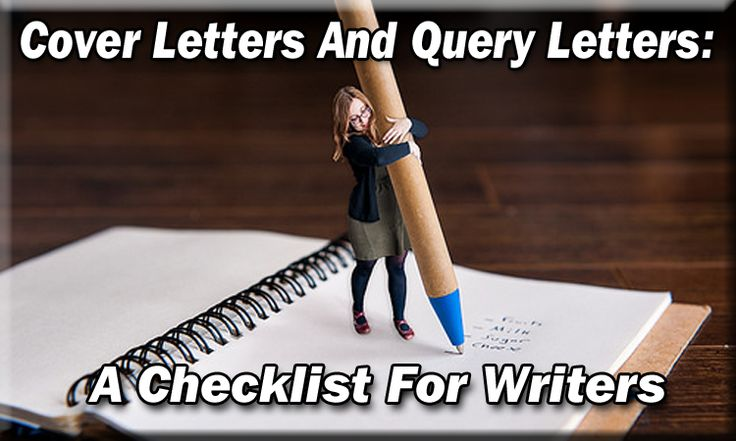 Checklist for query letters and cover letters to agents and editors - Writer's Relief, Inc.