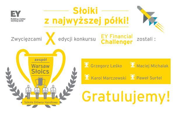"""Zespół """"Warsaw Słoics"""" wygrał konkurs EY Financial Challenger."""