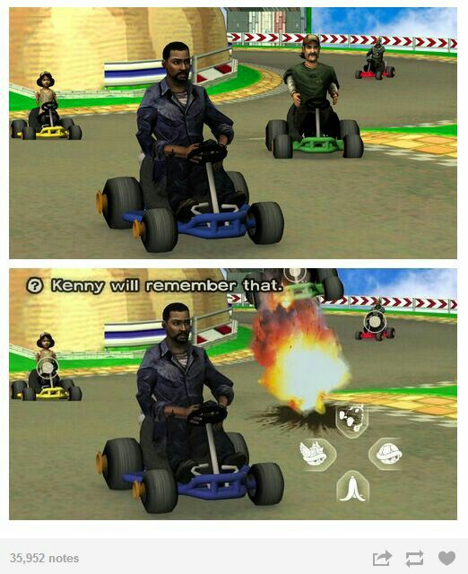 The Walking Dead Game/MarioKart...my 2 favorite games. <3