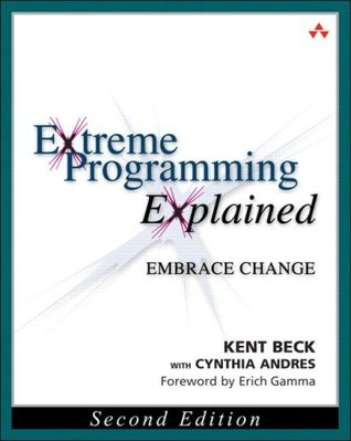 Extreme Programming Explained: Embrace Change (2nd Edition)