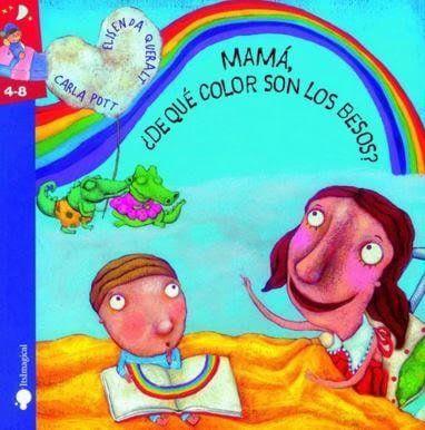 Mamá de qué color son los besos