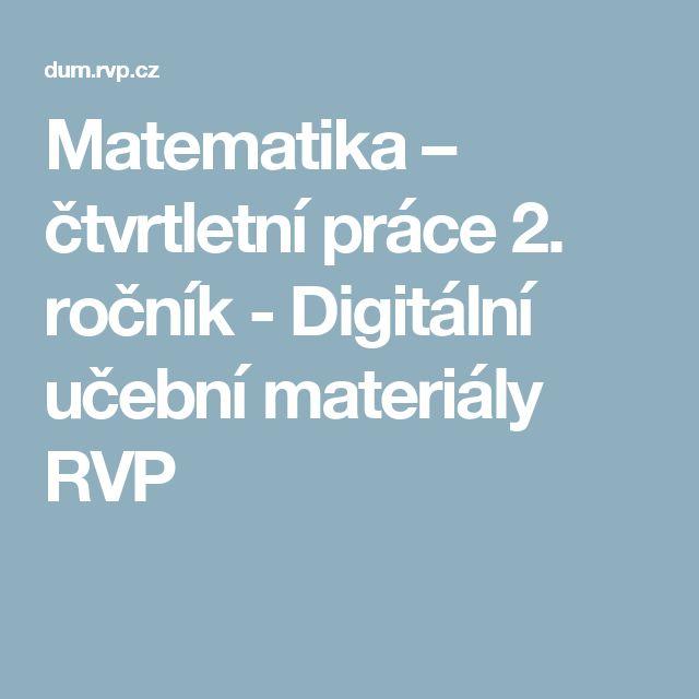 Matematika – čtvrtletní práce 2. ročník - Digitální učební materiály RVP