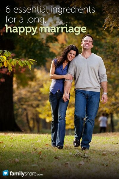 6 essential ingredients for a long, happy marriage