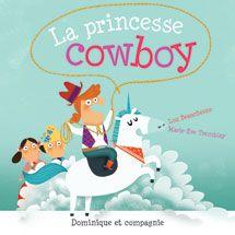 La princesse cowboy Texte de Lou Beauschesne