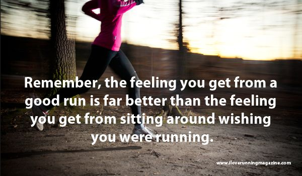 Best Motivational Running Quotes of All Time » I Love Running Magazine