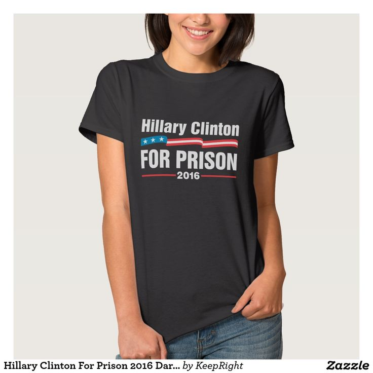 Hillary Clinton For Prison 2016 Dark T-Shirt