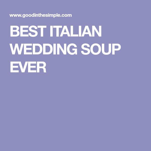 BEST ITALIAN WEDDING SOUP EVER