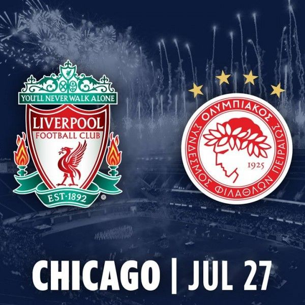 ICC - Liverpool FC vs Olympiacos FC on July 27 in Chicago TICKETS INFO | Soccer with Chris