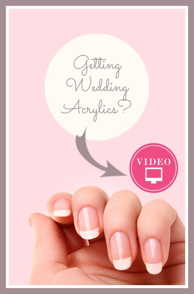 Getting wedding acrylics and you've NEVER had them before?? Then THIS video is for YOU! >>