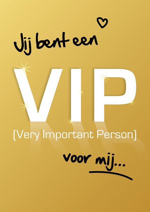 Jij bent een VIP voor mij, verkrijgbaar bij #kaartje2go voor € 1,89
