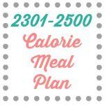 2301 – 2500 Calorie Meal Plan