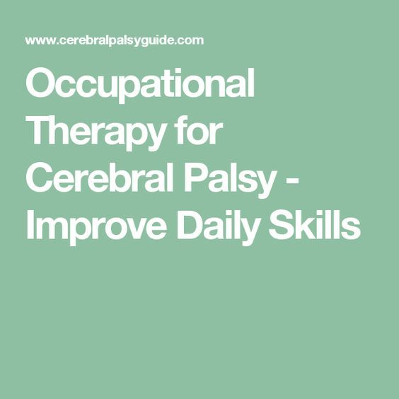 Occupational Therapy for Cerebral Palsy - Improve Daily Skills