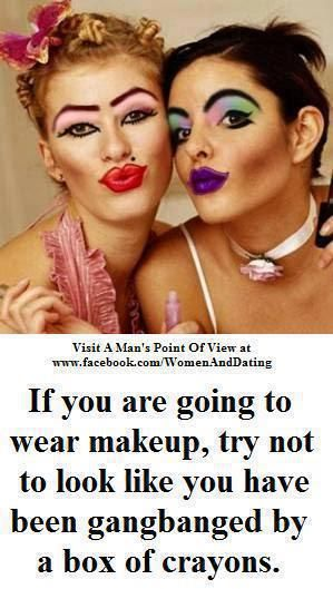 Wearing Too Much Makeup Quotes. QuotesGram
