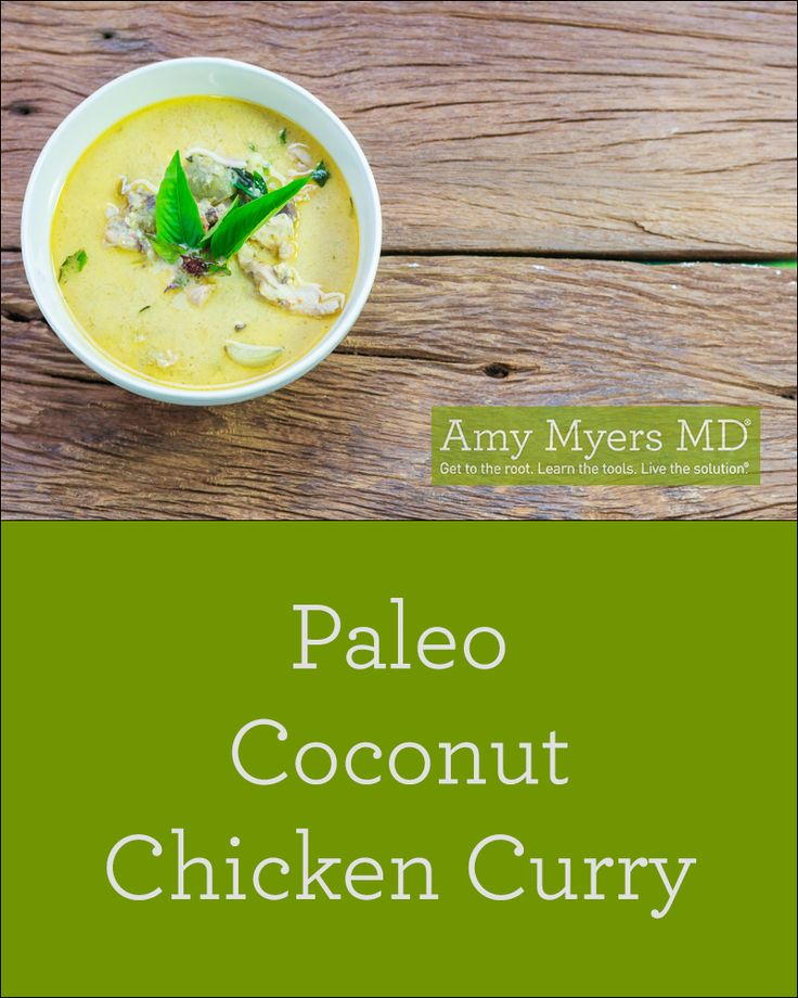 Paleo Coconut Chicken Curry Recipe - Dr Amy Myers