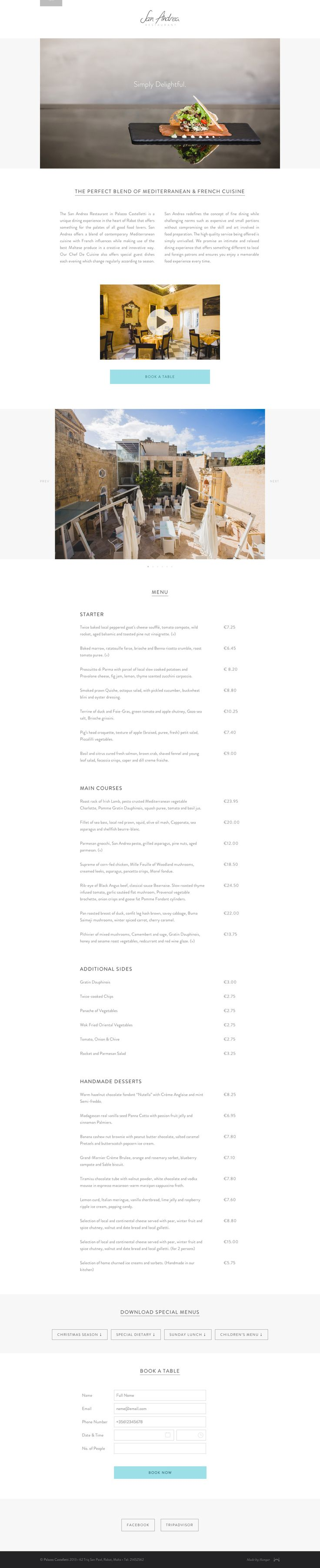 Elegant flat design in this one pager for San Andrea, a restaurant part of the Palazzo Castelletti chain. This landing page is a great reference of the term less-is-more: a good font choice (Brandon Grotesque), a few quality images and some considerate whitespace with just the right amount content. This combination instantly associates a sense of quality and professionalism toward the brand.