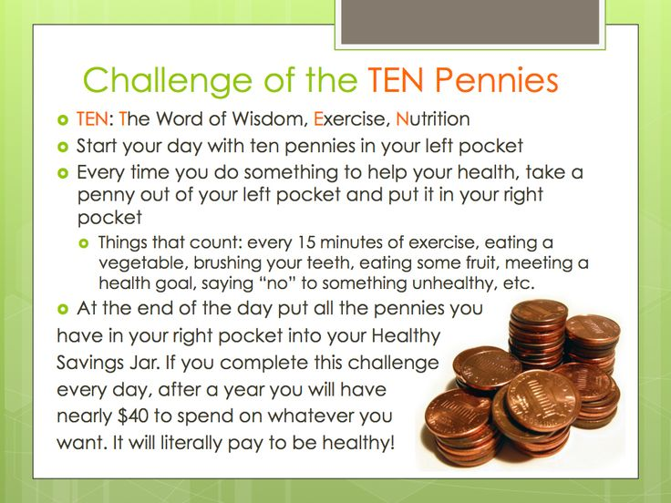 Challenge of the TEN Pennies - Healthy Living Tips - LDS Young Women Lessons- Why does the Lord want me to be healthy? - Word of Wisdom - Exercise - Nutrition