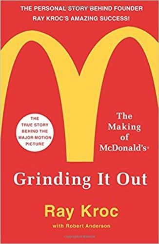 Grinding It Out: The Making of McDonald's Paperback – 15 Nov 2016 by Ray Kroc (Author)