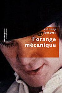 L'orange mécanique par Anthony Burgess