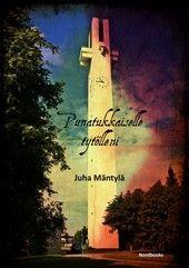 Juha Mäntylä: Punatukkaiselle tytölleni, Nordbooks, 2013 (Etelä-Pohjanmaa)