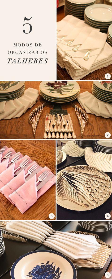 Para te ajudar a caprichar na decoração quando vai receber amigos e familiares, reunimos maneiras charmosas de organizar os talheres