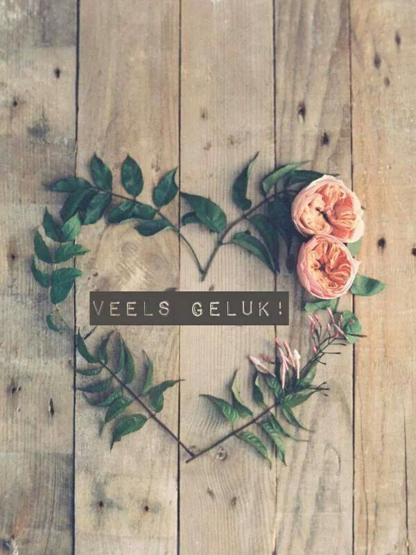 Veels geluk! | Quotes | Pinterest