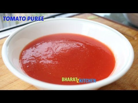 How To Make Tomato Puree | Perfect Tomato Puree - Recipe By bharatzkitchen - YouTube