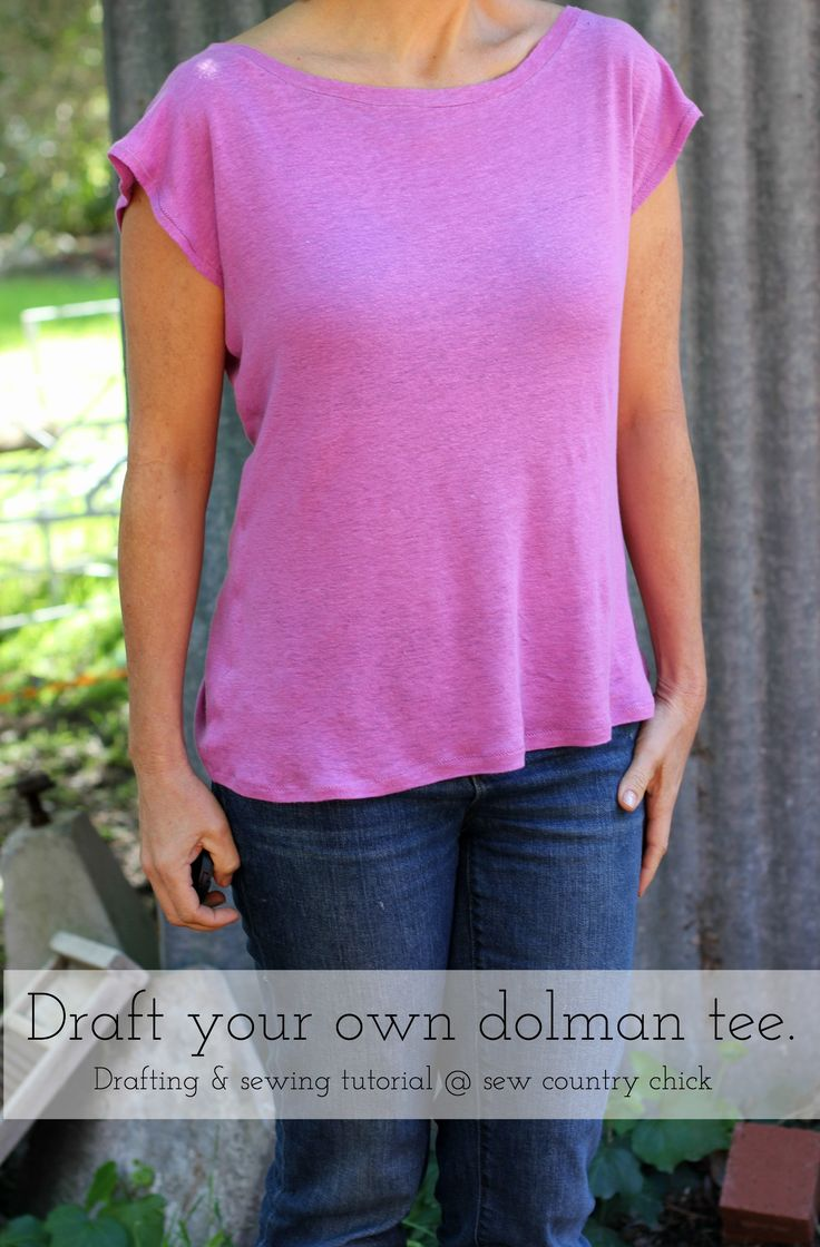 Draft a dolman tee shirt to your OWN measurements.