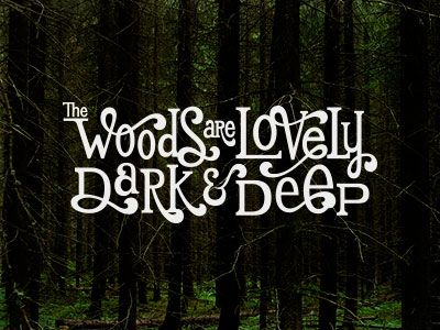 Typeverything.com - The Woods are Lovely by Jeff Jenkins.
