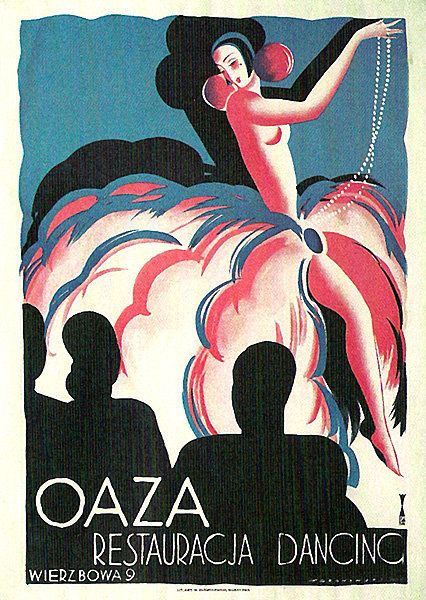 "Tadeusz Gronowski: Father of the Polish Poster ""Oaza Restaurant Dancing"" (1926)"