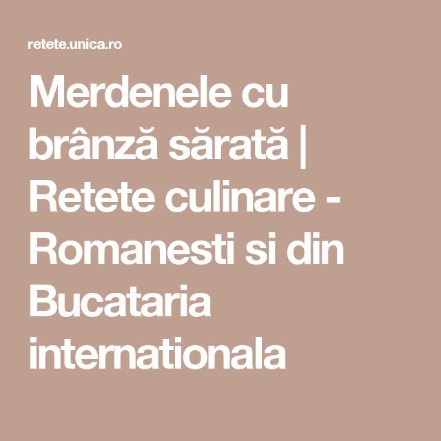 Merdenele cu brânză sărată | Retete culinare - Romanesti si din Bucataria internationala