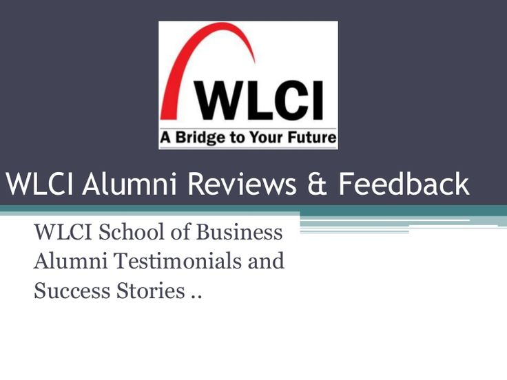 WLCI Reviews :- We share important WLCI College Reviews and Feedback on this post. WLCI have more than 12,000 Alumni of across the world and they