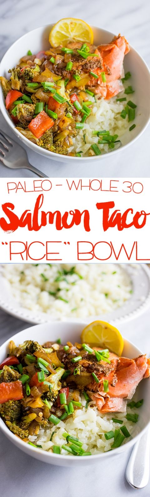 Paleo salmon taco bowls with califlower rice recipe for Wahoo fish taco recipe