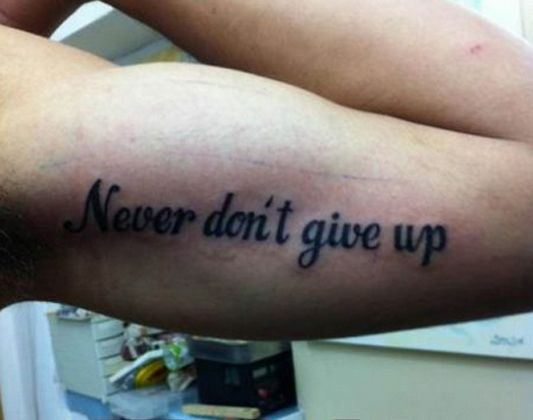 The only thing worse than a painful tattoo, is a painfully mis-spelled tattoo! #10 is just hilarious.