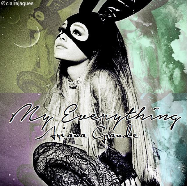 Ariana Grande My Everything album cover edit by Claire Jaques