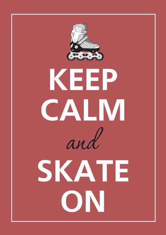 Keep calm and skate on by Agadart on Etsy