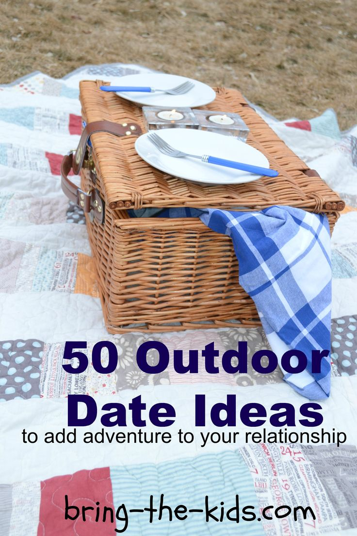 Outdoor Date Ideas to Keep the Adventure Going Strong! Can include the kids too. Eventually when things go to that level, I wanna include the kids, because it's important the woman I choose be good with little peanut, and me with hers if she has them.