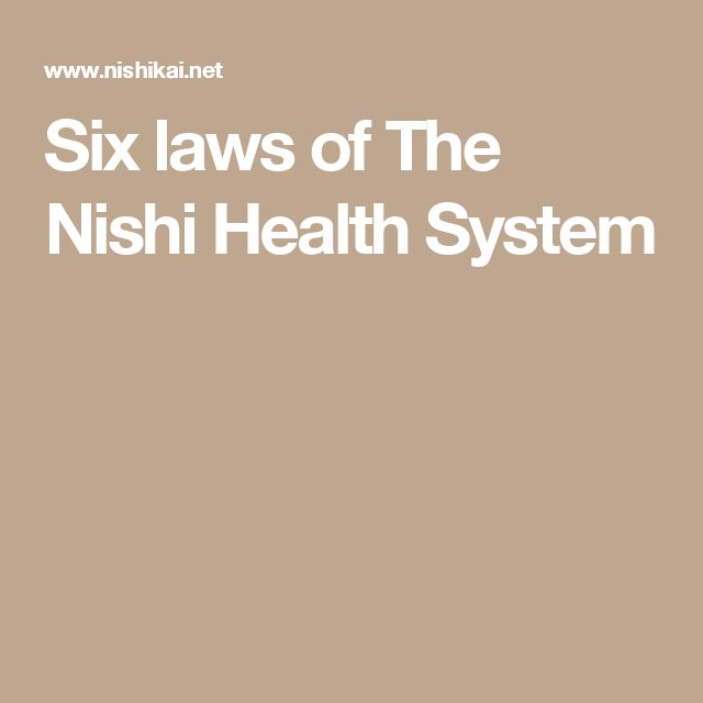 Six laws of The Nishi Health System